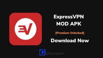 ExpressVPN MOD APK (Premium Unlocked) Download Latest Version
